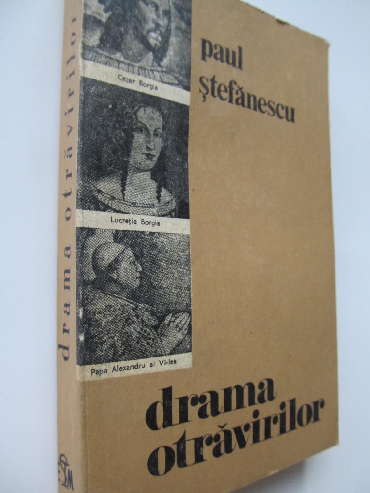 Carte Drama otravirilor - dosare celebre - Paul Stefanescu