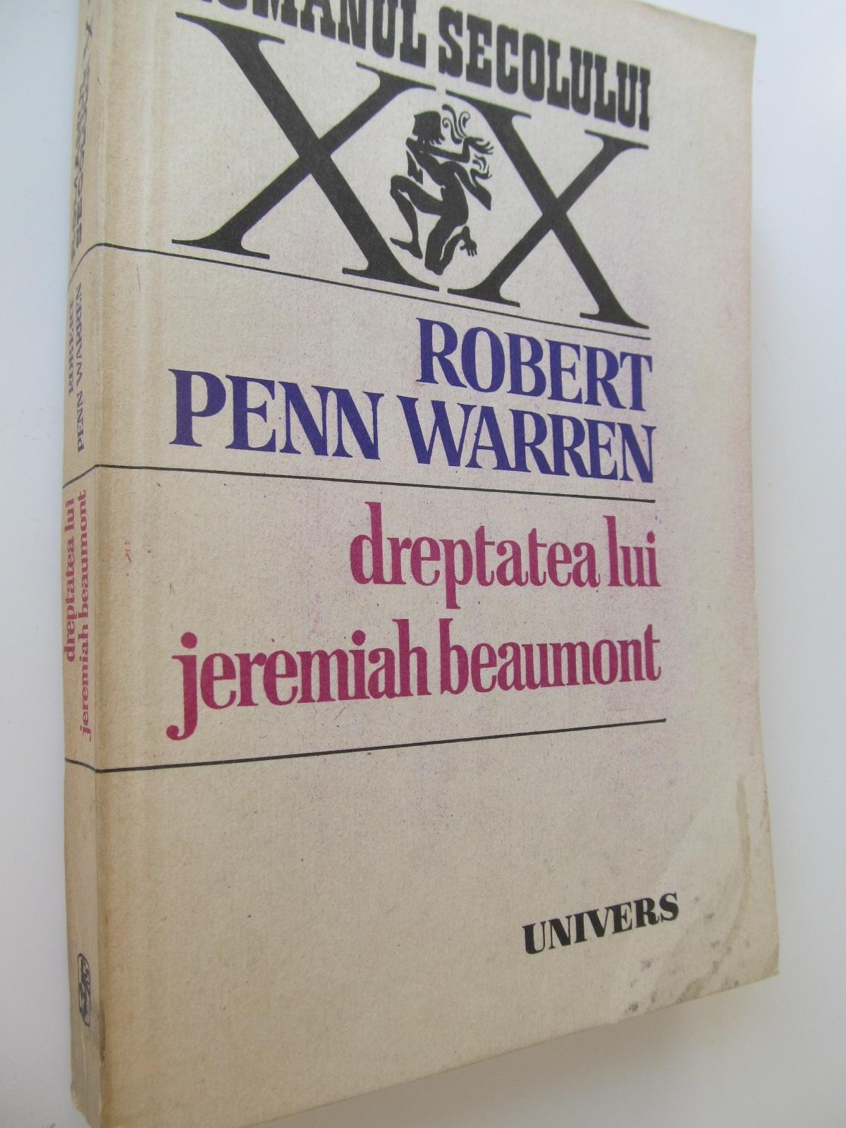 Dreptatea lui Jeremiah Beaumont - Robert Penn Warren | Detalii carte