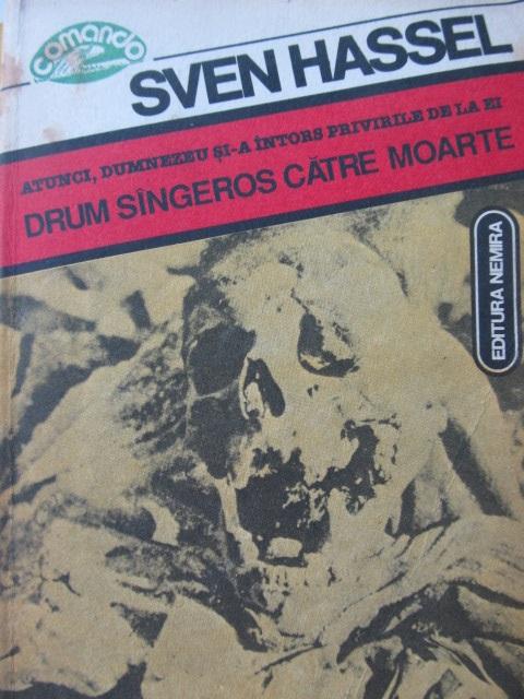 Drum sangeros catre moarte (10) [1] - Sven Hassel | Detalii carte