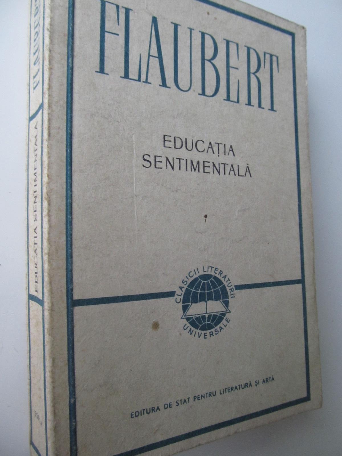 Educatia sentimentala - Gustave Flaubert | Detalii carte