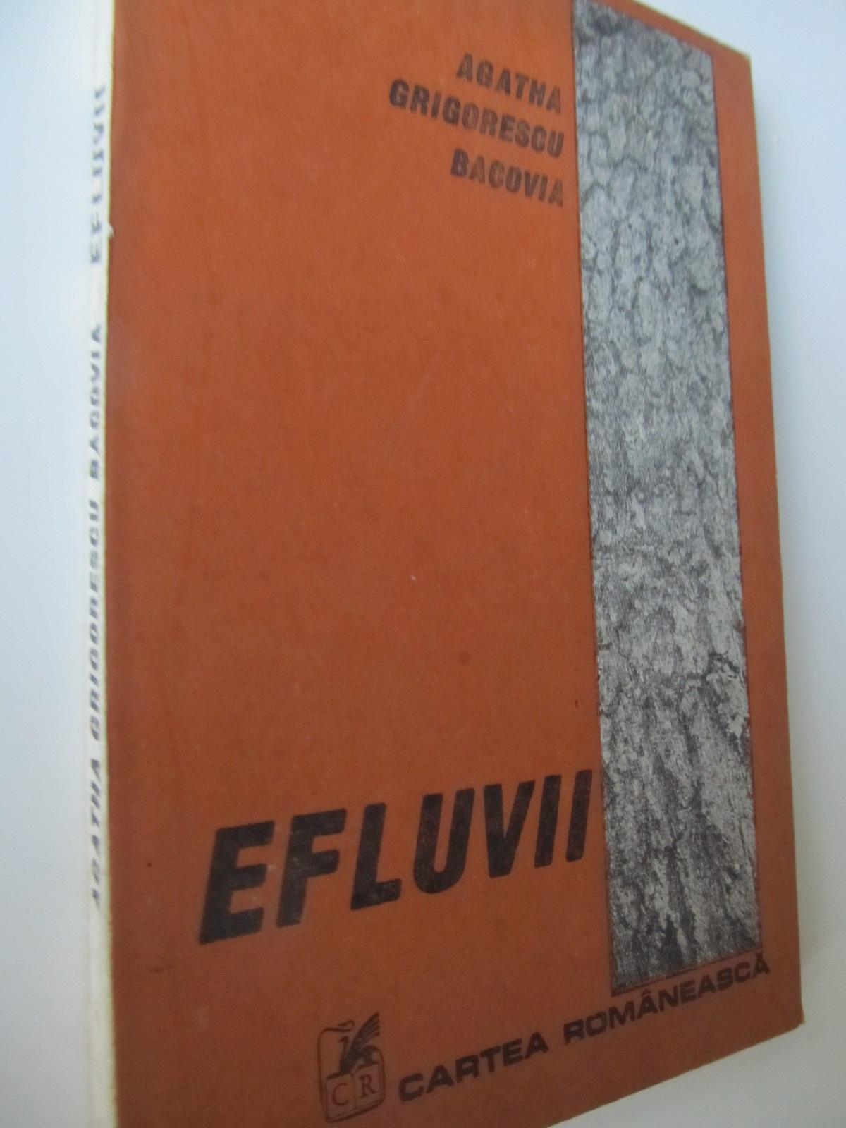 Efluvii - Agatha Grigorescu Bacovia | Detalii carte