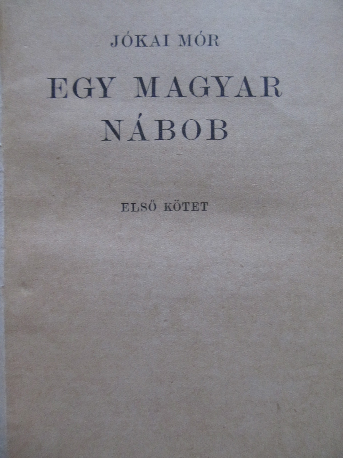 Egy magyar nabob (2 vol.) - colegate - Jokai Mor | Detalii carte