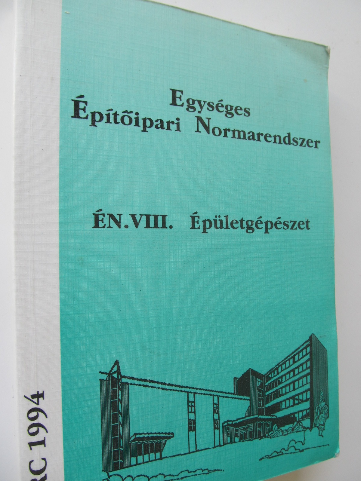 Egyseges Epitoipari Normarendszer En VIII Epuletgepezet (Normativ constructii) - *** | Detalii carte