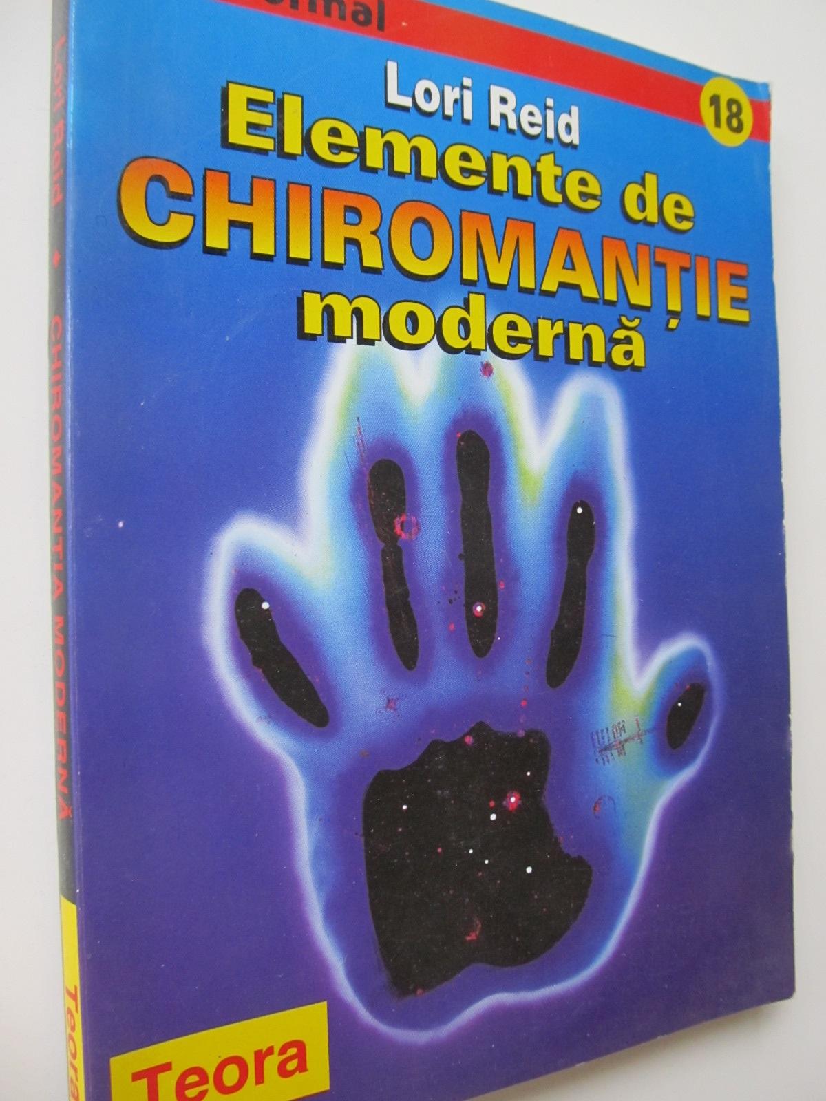 Elemente de chiromantie moderna - Lori Reid | Detalii carte