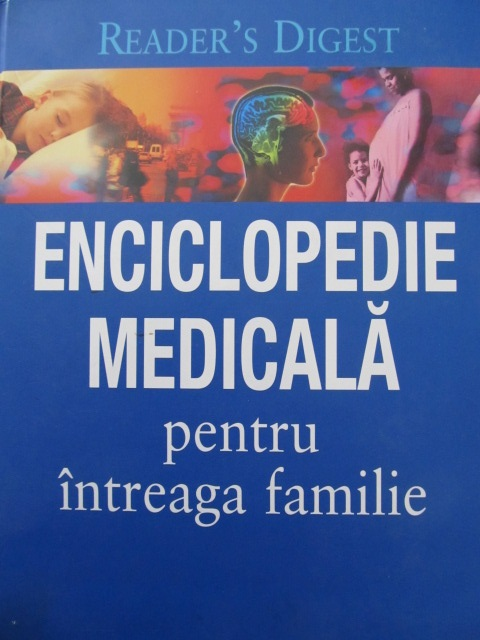 Enciclopedie medicala pentru intreaga familie Reader's Digest - *** | Detalii carte