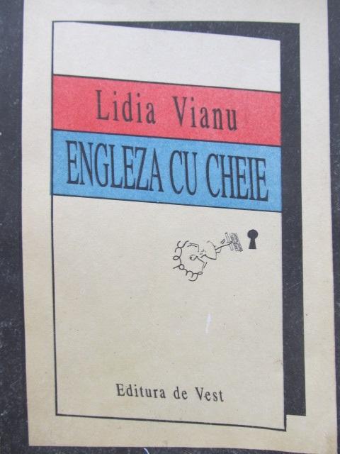 Engleza cu cheie - Lidia Vianu | Detalii carte