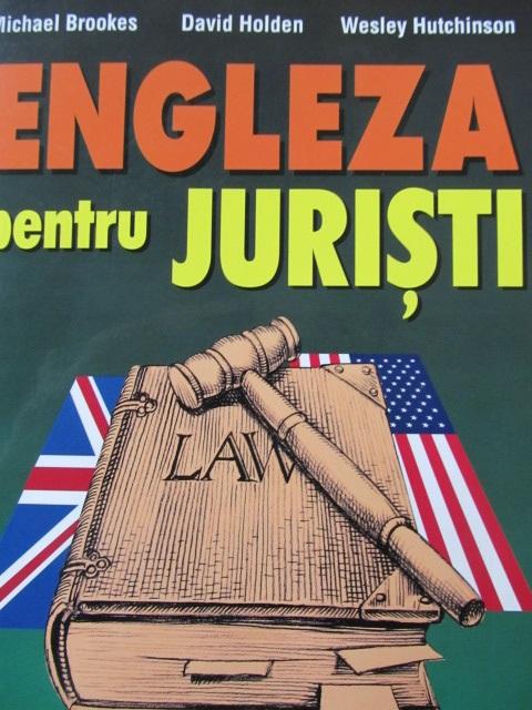 Engleza pentru Juristi - Michael Brookes , David Holden , ... | Detalii carte