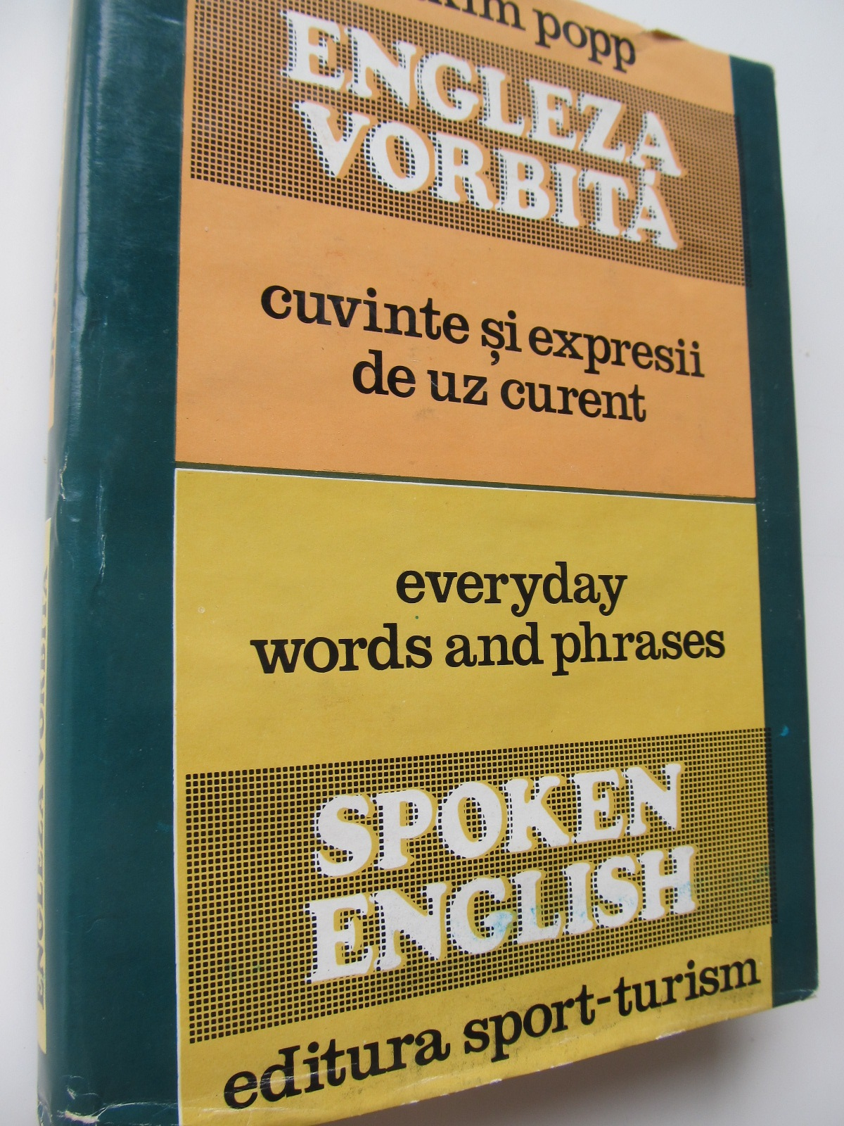 Engleza vorbita - cuvinte si expresii de uz curent . Spoken English.Everyday  words and phrases - Maxim Popp | Detalii carte