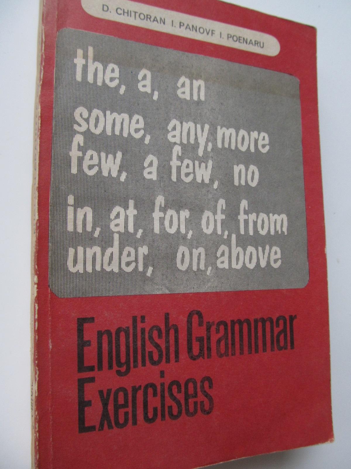 English Grammar Exercises - D. Chitoran , I. Panovf , .. | Detalii carte