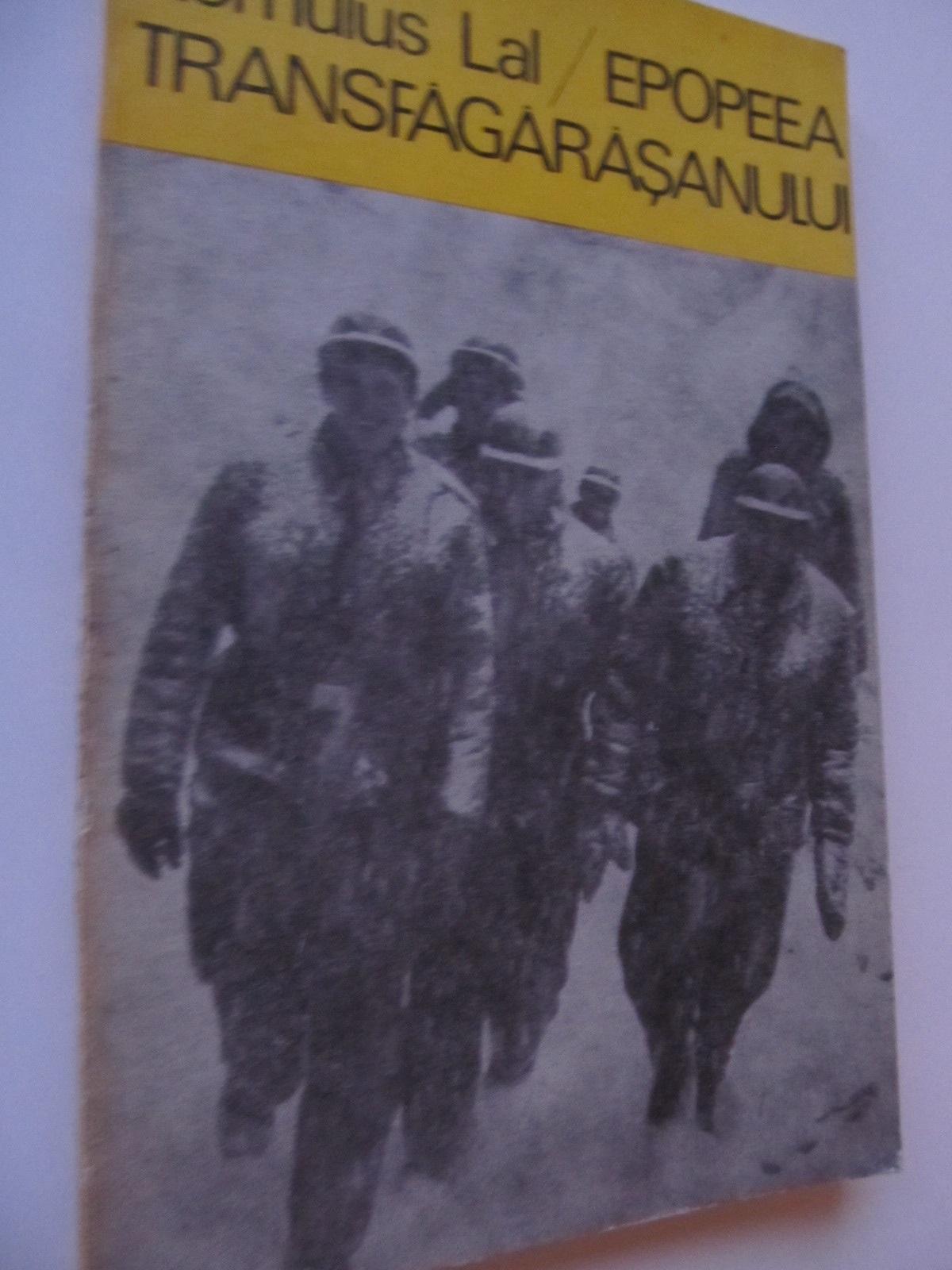 Epopeea Transfagarasanului - Romulus Lal | Detalii carte