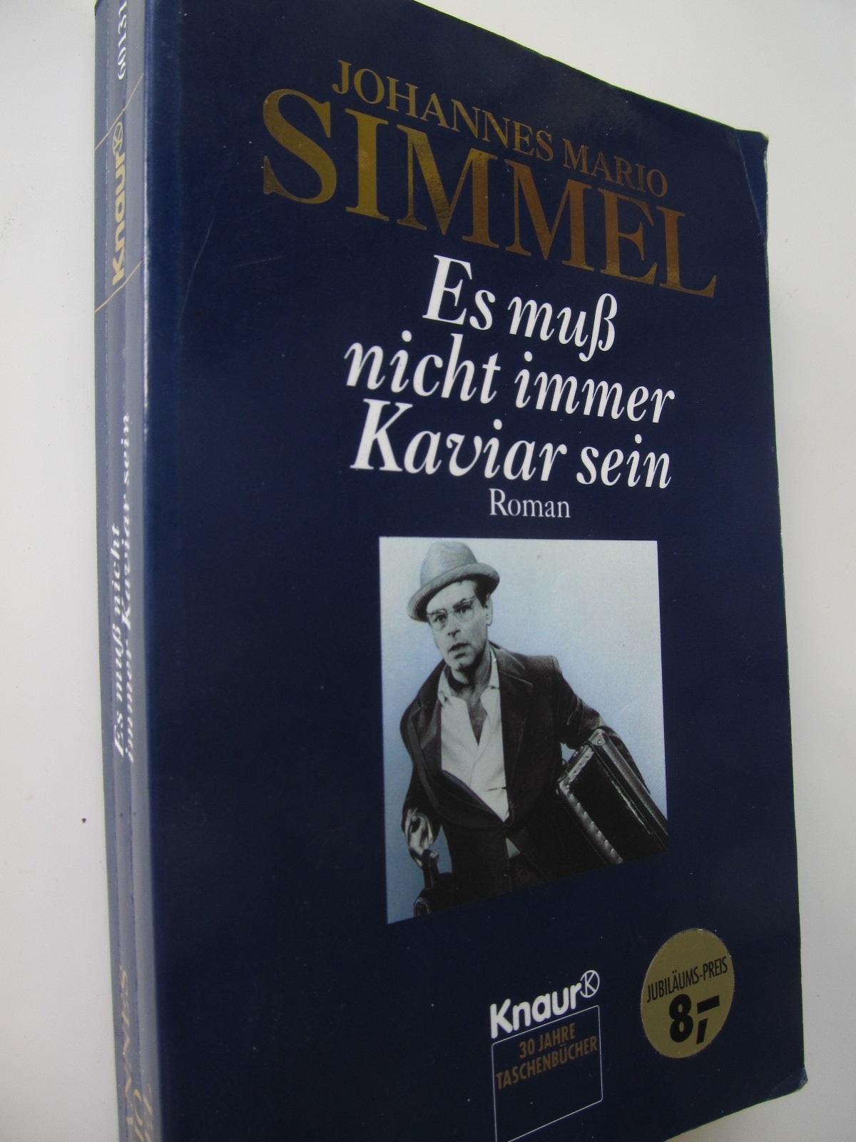 Es muss nicht immer Kaviar sein - Johannes Mario Simmel | Detalii carte