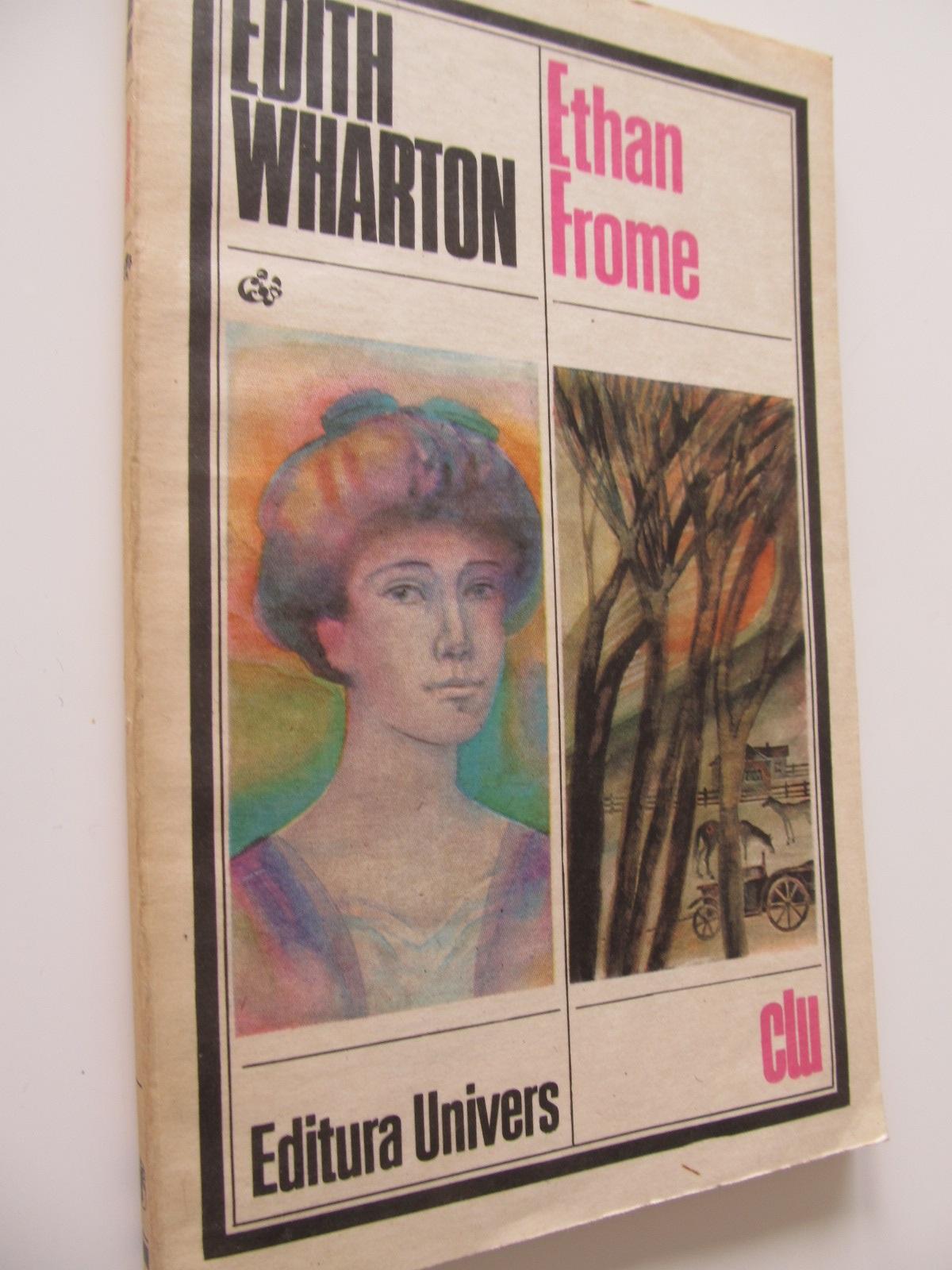 Ethan Frome - Edith Wharton | Detalii carte