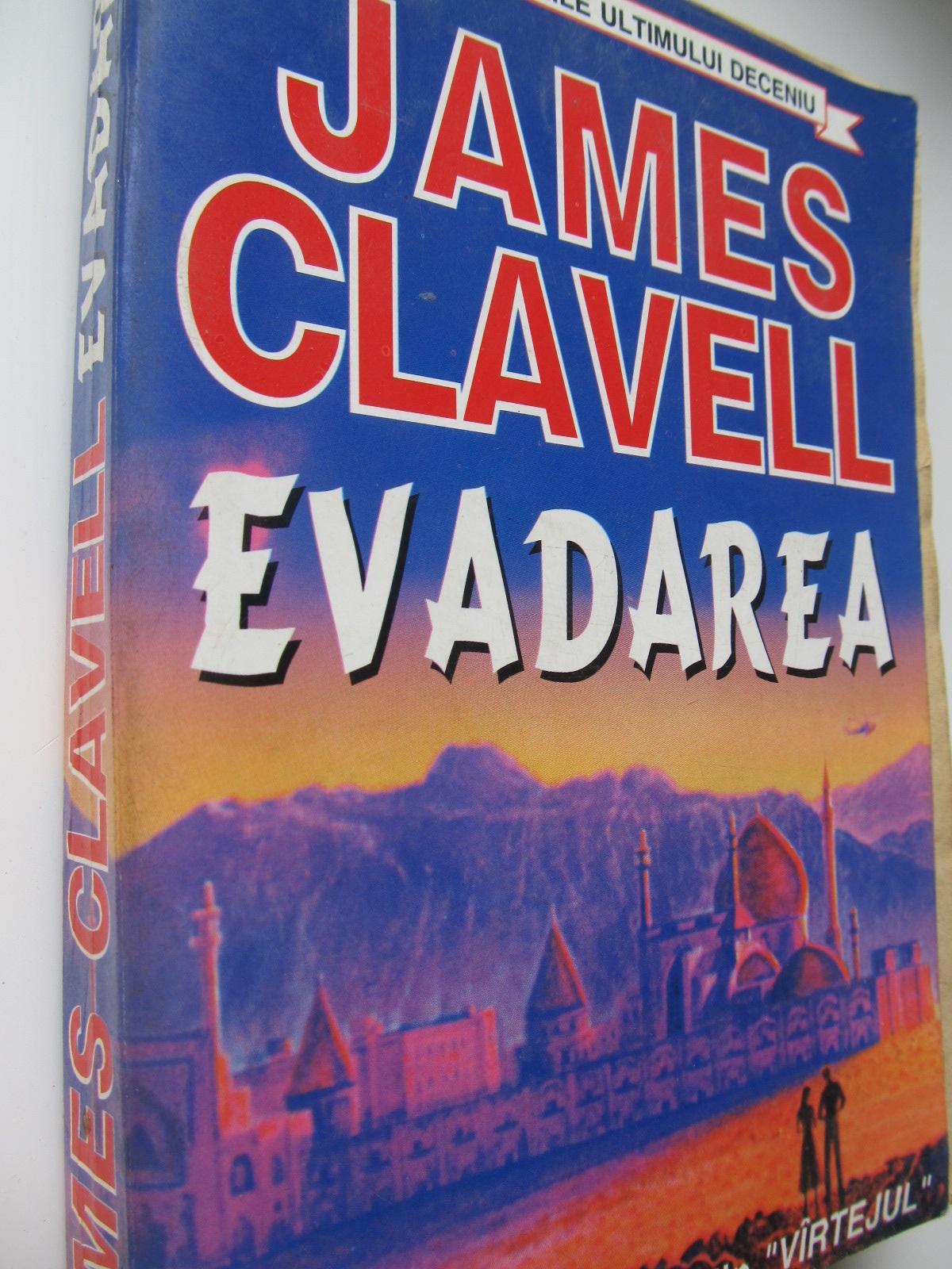 Evadarea - James Clavell | Detalii carte
