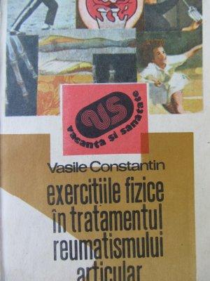 Exercitiile fizice in tratamentul reumatismului articular [1] - Vasile Constantin | Detalii carte