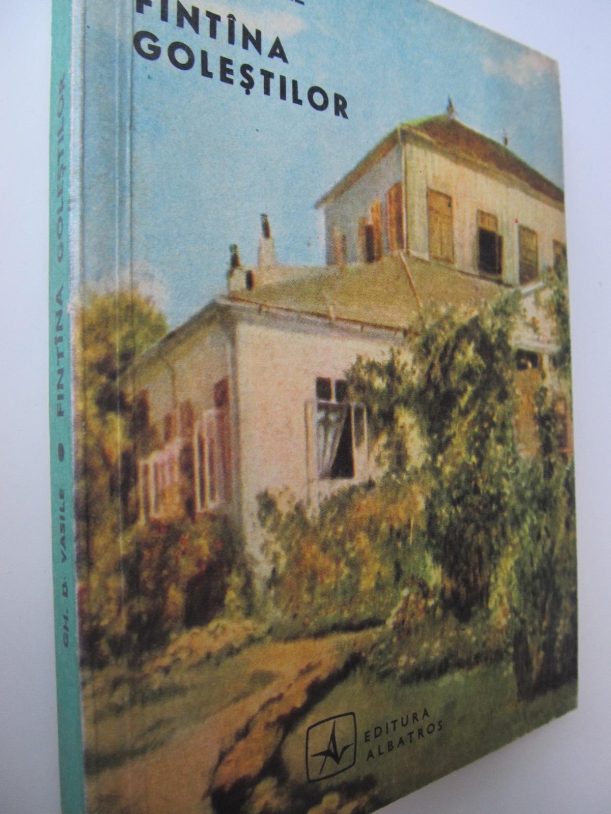 Fantana Golestilor - Gh. D. Vasile | Detalii carte