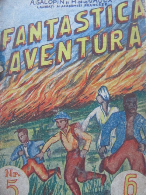 Fantastica aventura Nr. 5 , 1941 - A. Galopin , H. de la Vaux | Detalii carte