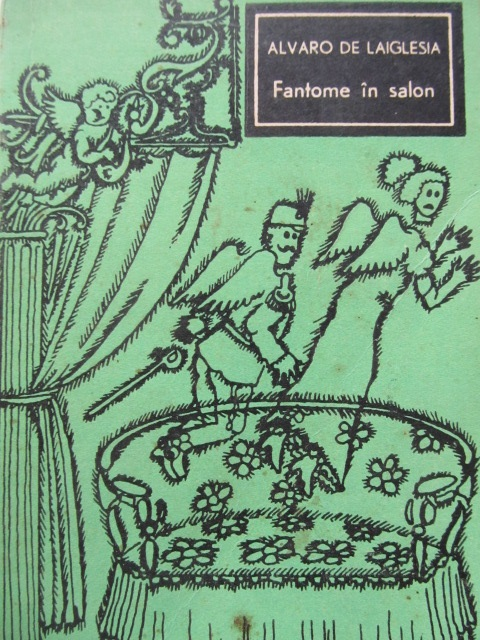 Fantome in salon - Alvaro de Laiglesia | Detalii carte