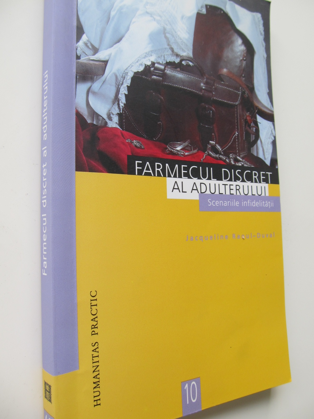 Farmecul discret al adulterului Scenariile infidelitatii - Jacqueline Raoult Duval | Detalii carte