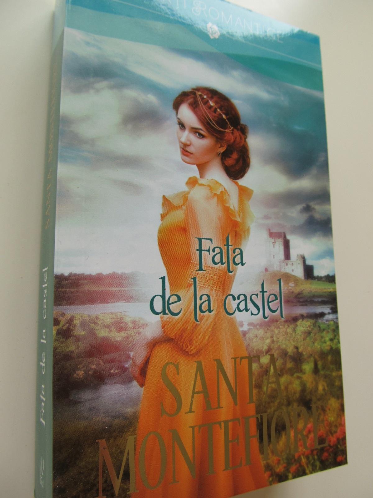 Fata de la castel - Santa Montefiori | Detalii carte