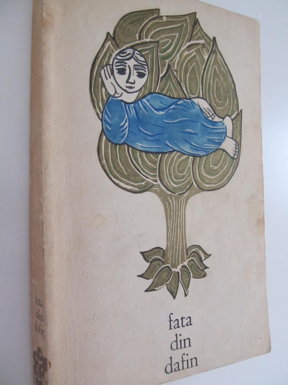 Fata din dafin - Basme populare romanesti - *** | Detalii carte