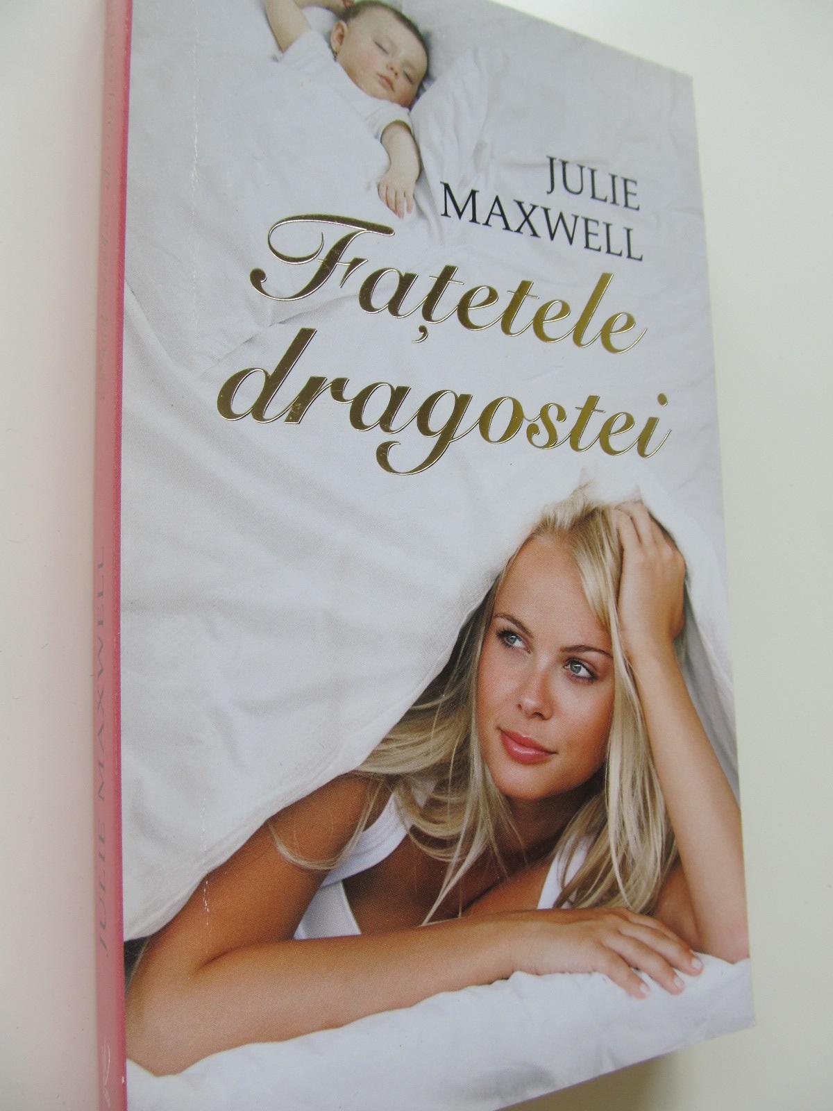 Fatetele dragostei - Julie Maxwell | Detalii carte