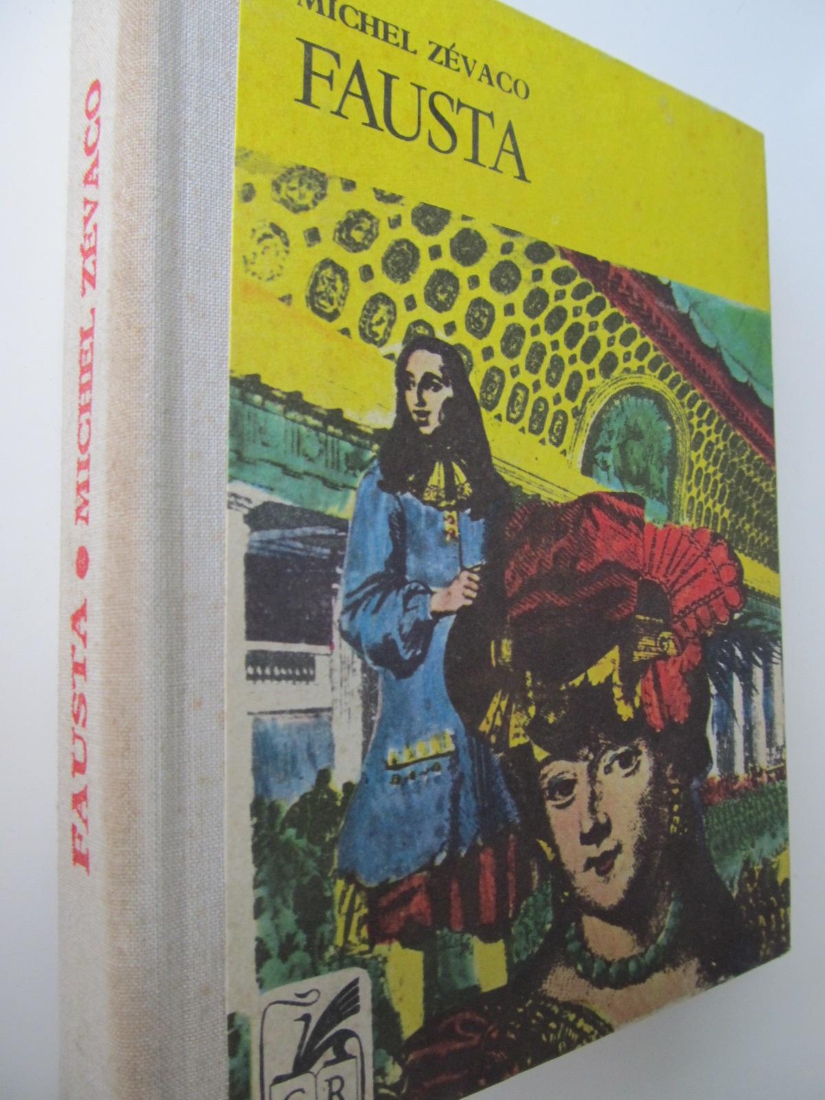 Fausta - Michel Zevaco | Detalii carte