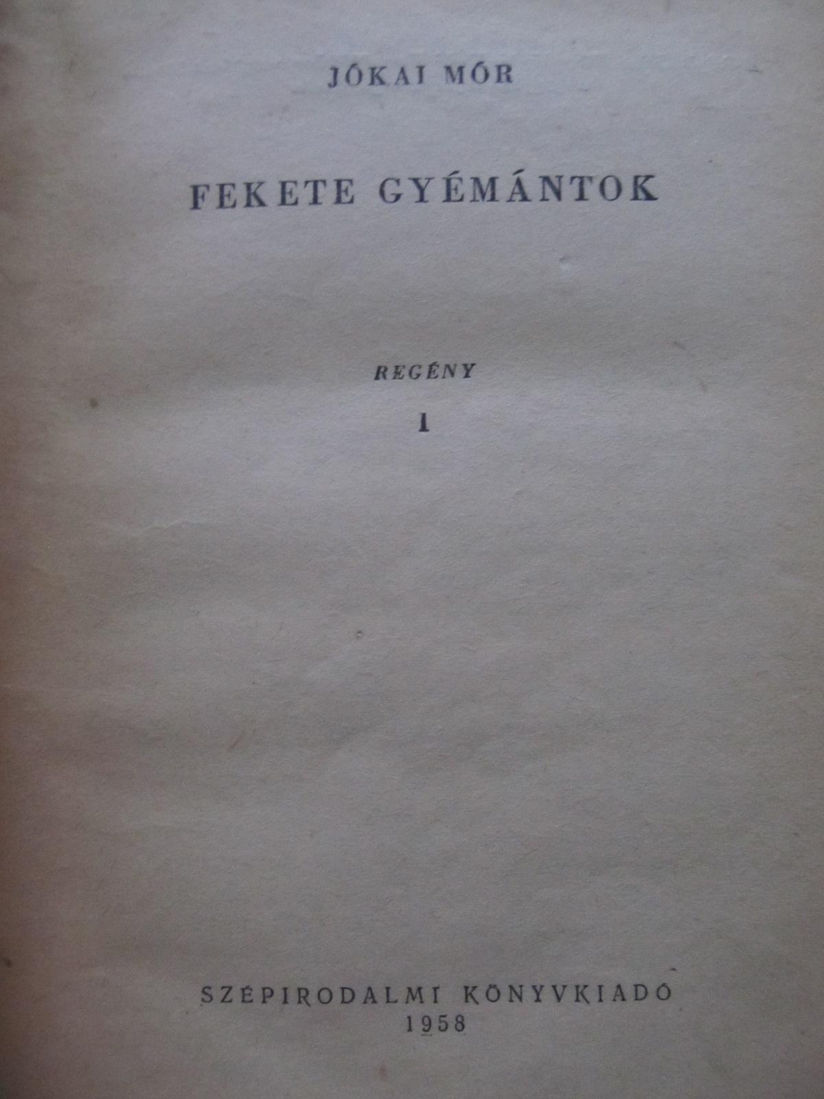 Fekete gyemantok (2 vol.) - Jokai Mor | Detalii carte