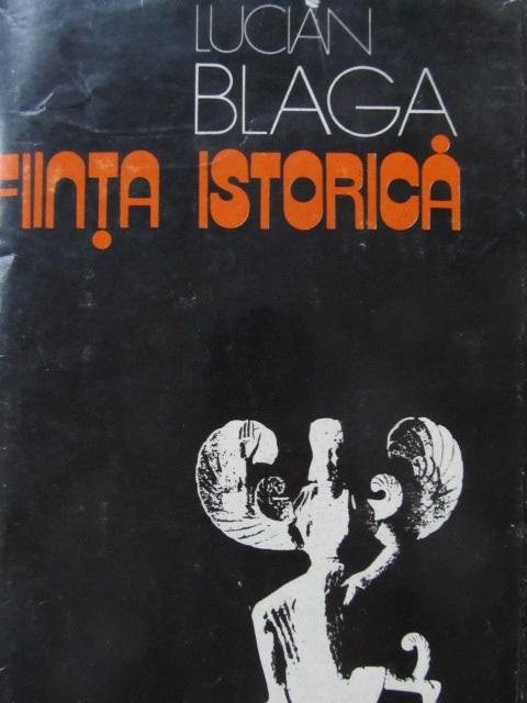 Fiinta istorica - Lucian Blaga | Detalii carte