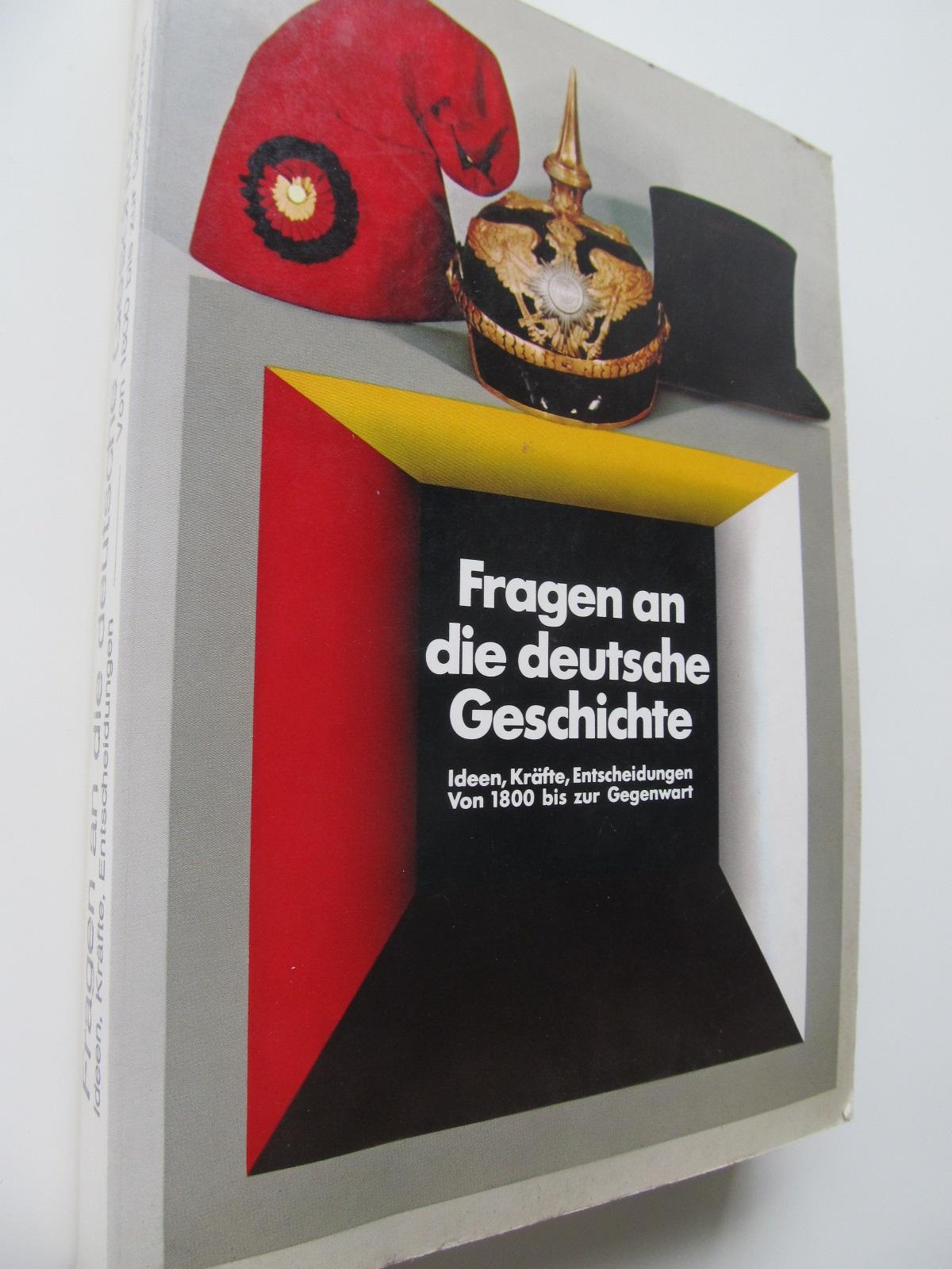 Fragen an die deutsche Geschiste - *** | Detalii carte