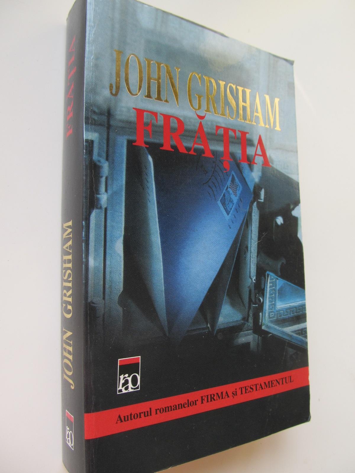 Fratia - John Grisham   Detalii carte