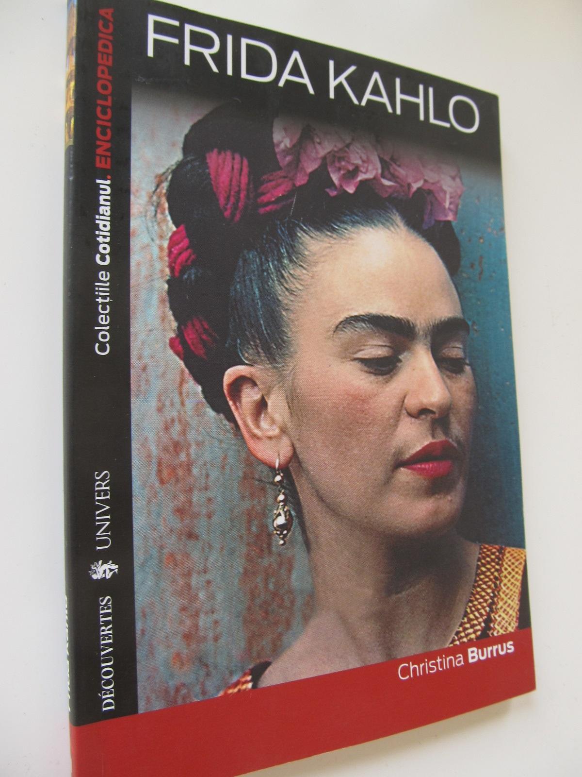 Frida Kahlo - Christina Burrus | Detalii carte