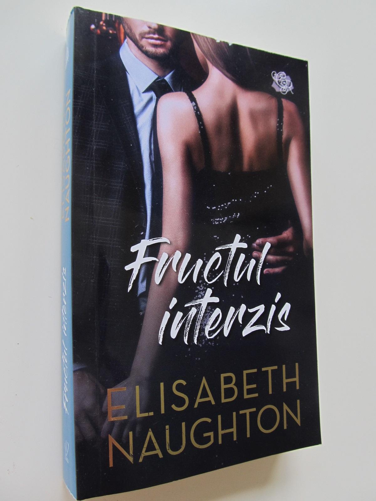 Fructul interzis - Elisabeth Naughton | Detalii carte