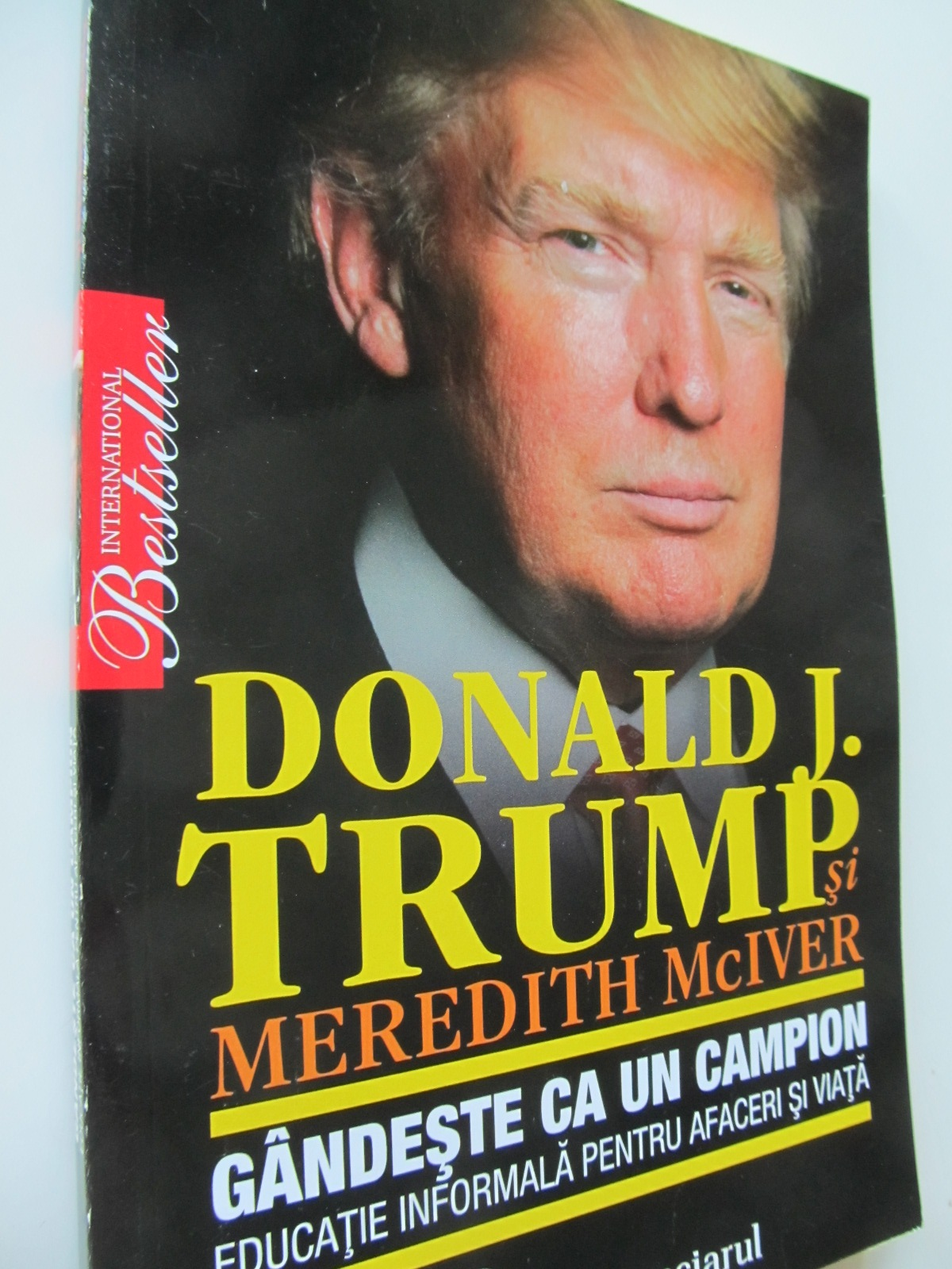 Gandeste ca un campion Educatie informala pentru afaceri si viata - Donald Trump , Meredith McIver | Detalii carte