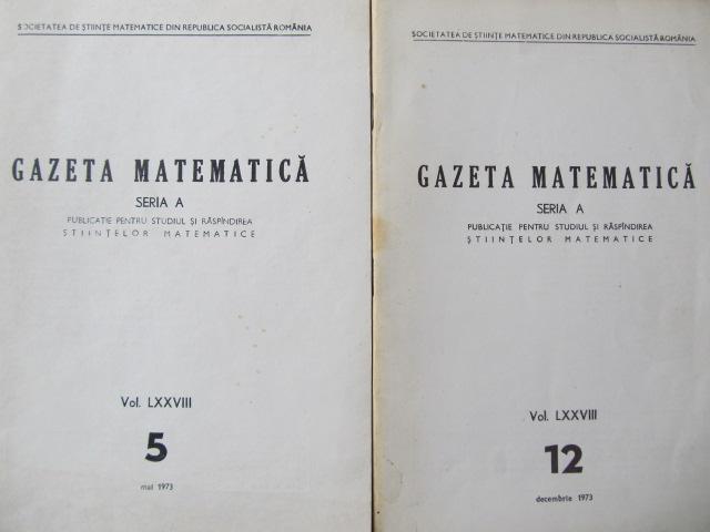 Gazeta matematica Seria A , Nr. 5 , 12 / 1973 - *** | Detalii carte