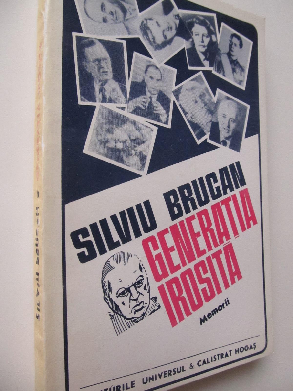 Generatia irosita - Silviu Brucan | Detalii carte