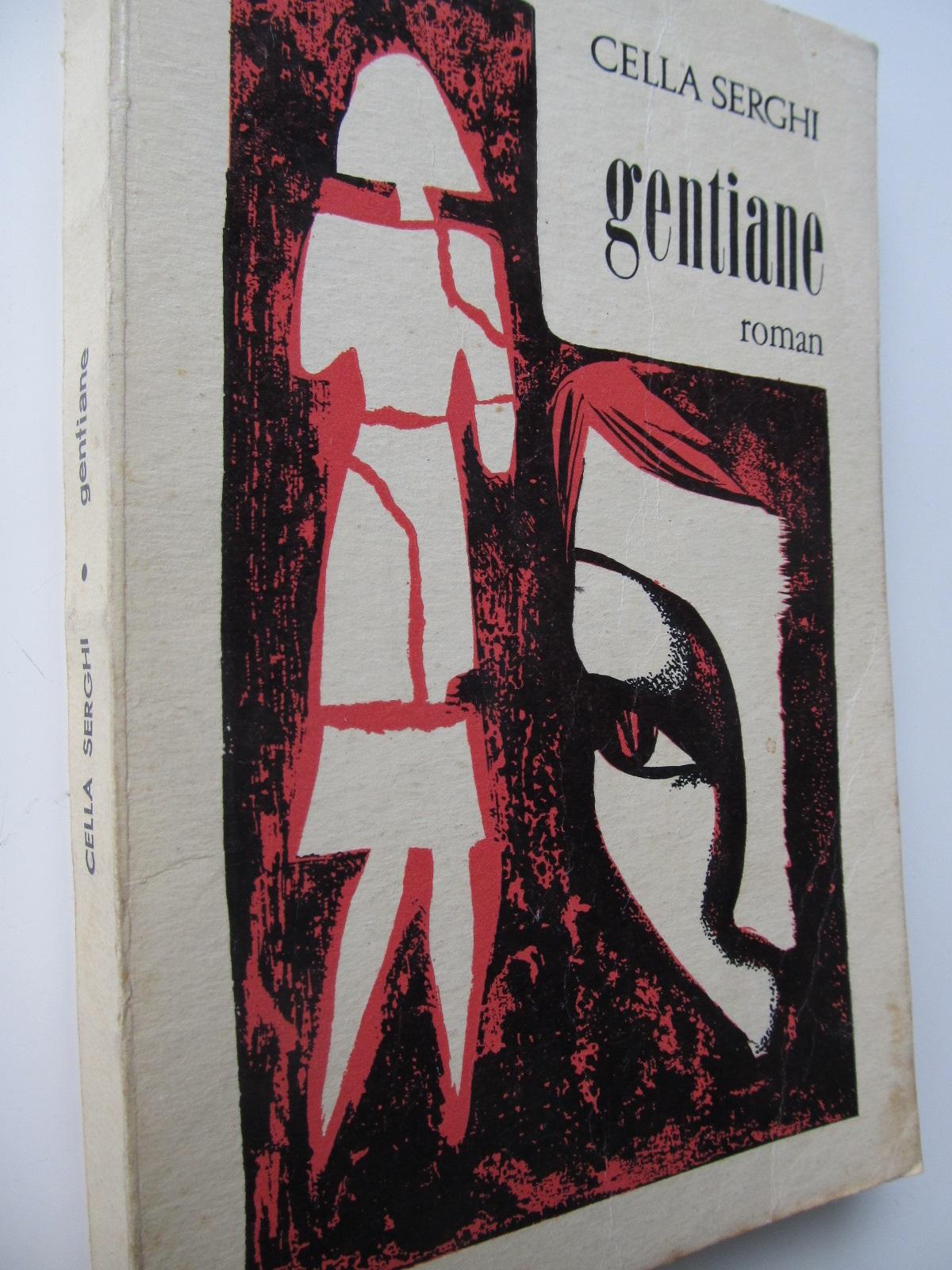 Gentiane - Cella Serghi | Detalii carte