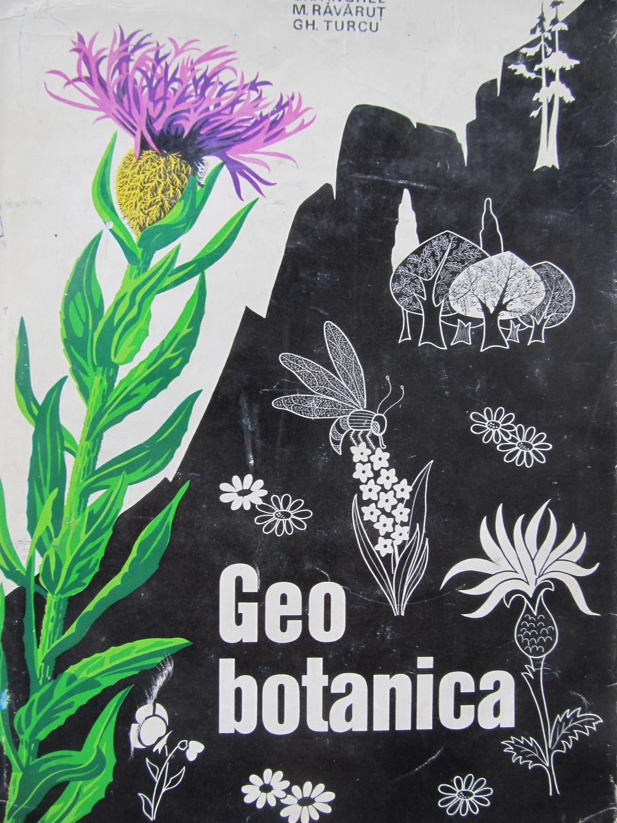 Geobotanica - Gh. Anghel , M. Ravarut , ... | Detalii carte