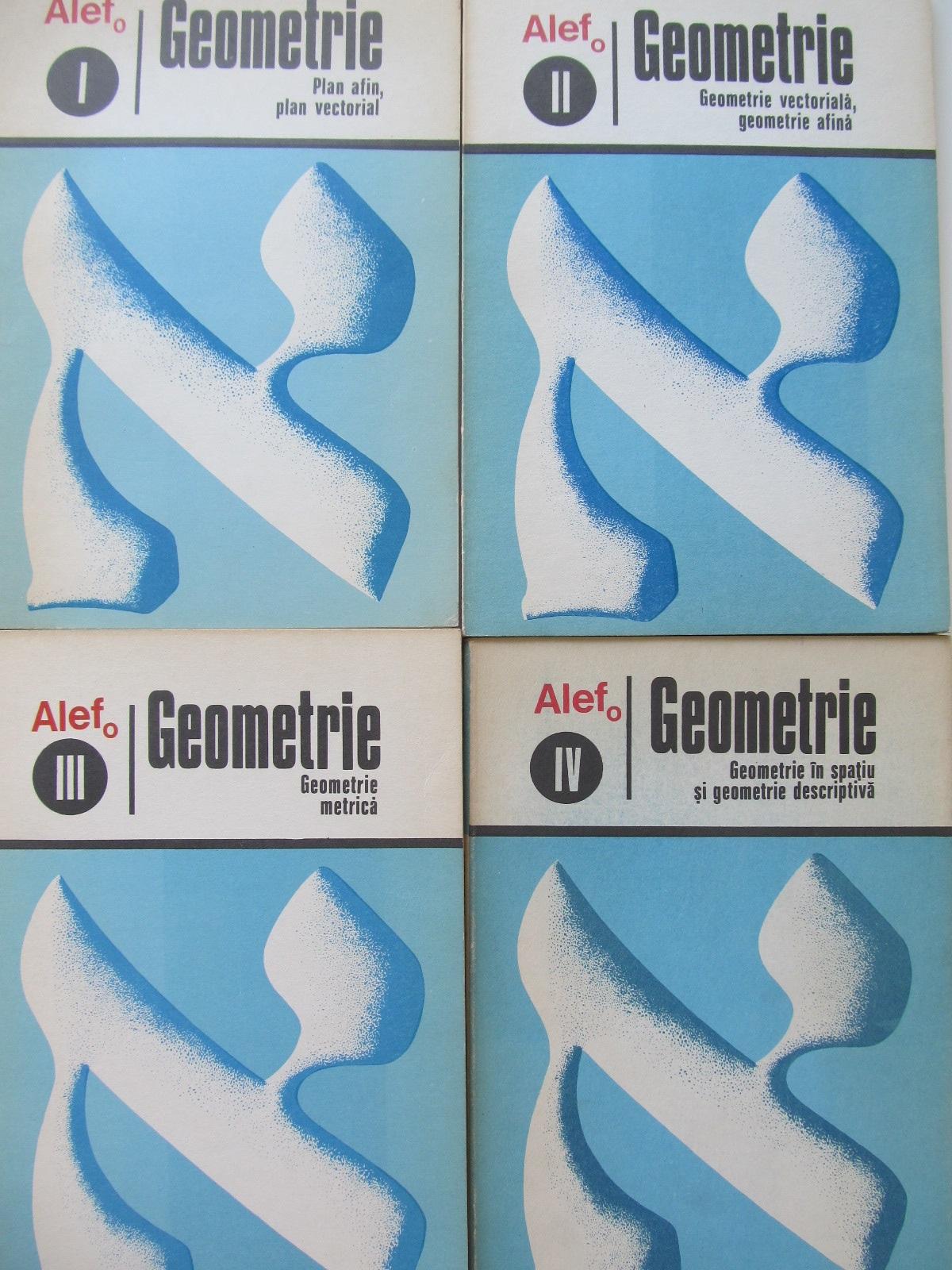 Geometrie Alef (4 vol.) - G. Girard , C. Thierce | Detalii carte