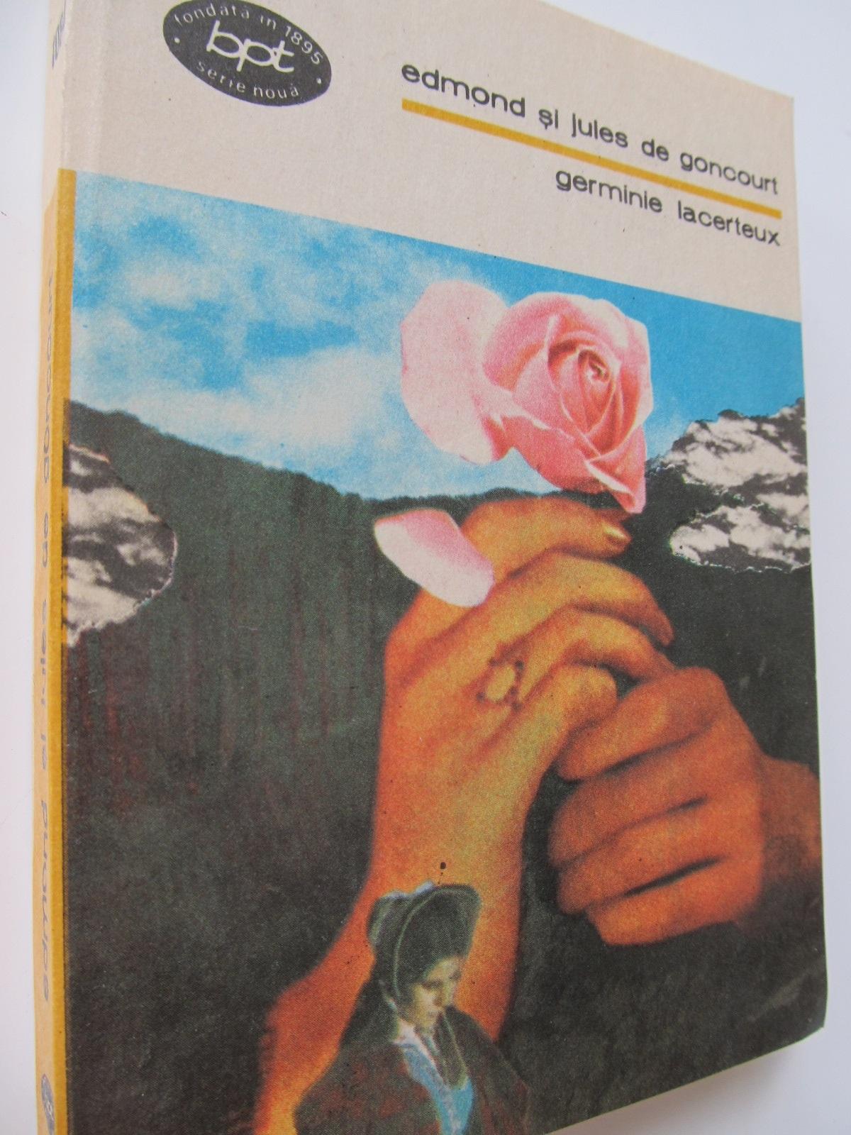 Germinie Lacerteux - Edmond si Jules de Goncourt | Detalii carte