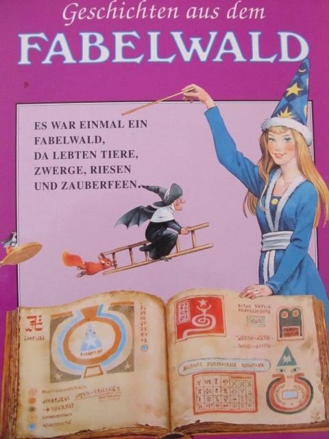 Geschichten aus dem Fabelwald - ***   Detalii carte