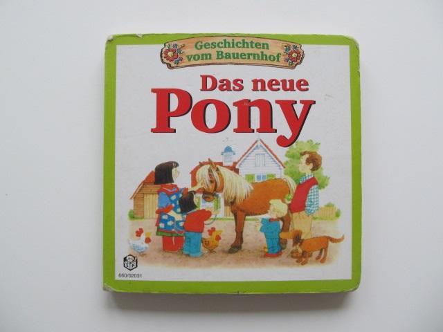 Geschichten vom neuen Bauernhof - Das neue Pony - pagini carton gros - *** | Detalii carte
