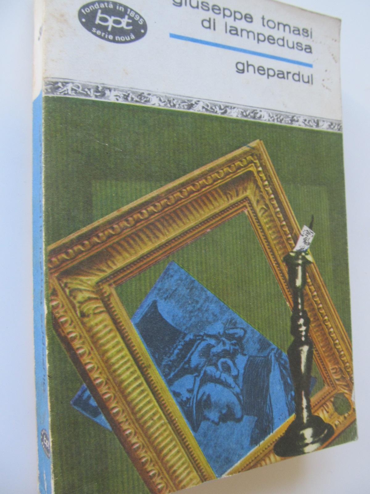 Ghepardul - Giuseppe Tomasi di Lampedusa   Detalii carte
