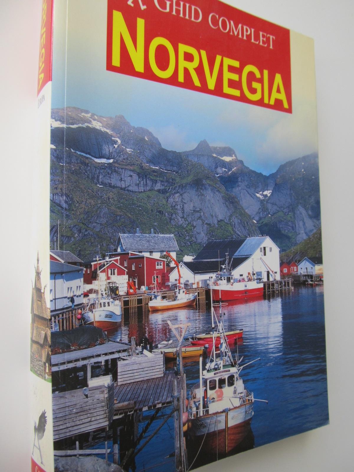 Ghid complet Norvegia - ***   Detalii carte