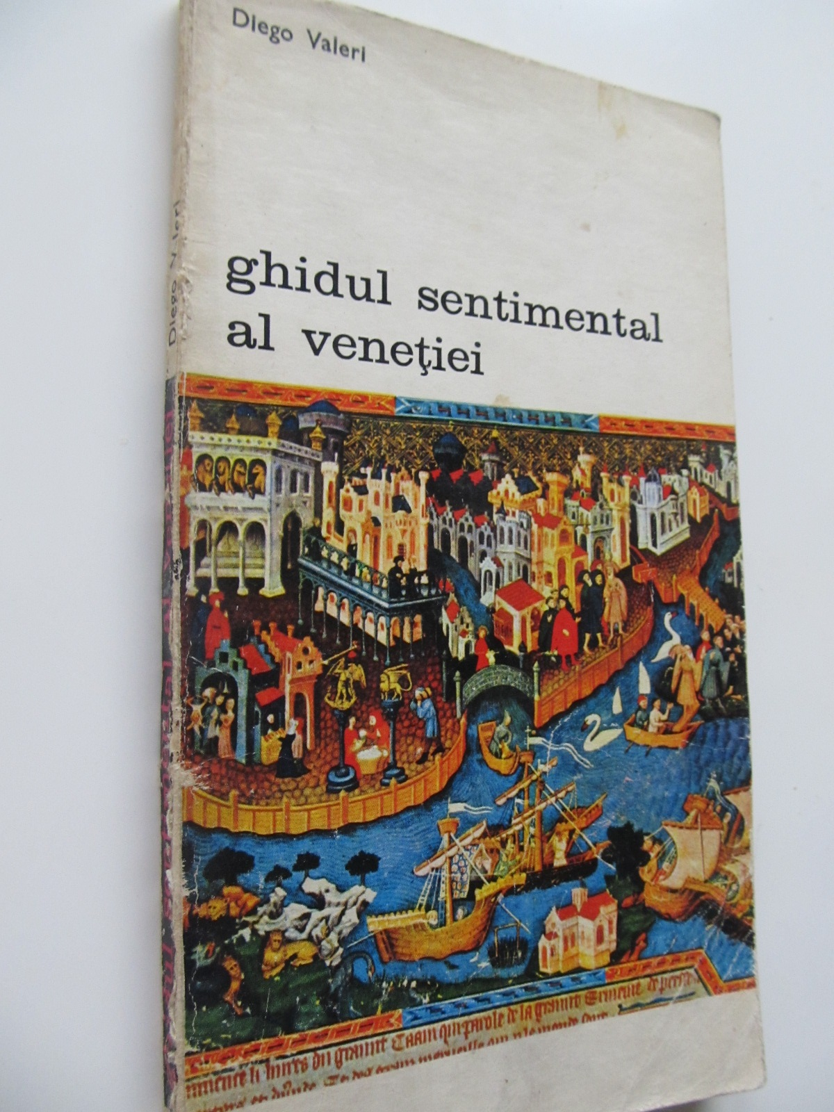 Ghidul sentimental al Venetiei - Diego Valeri | Detalii carte