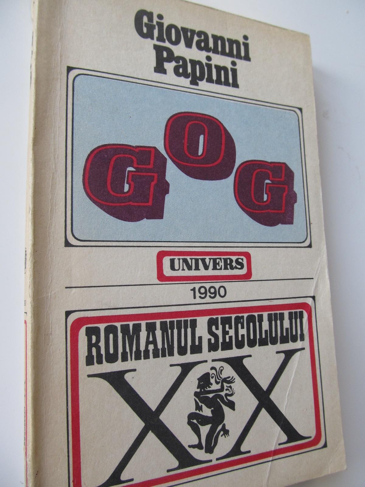 Gog - Giovanni Papini | Detalii carte