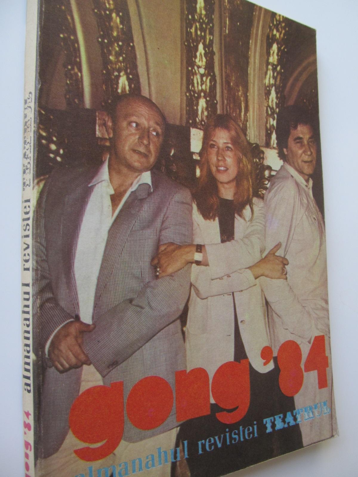 Gong'84 - Almanahul revistei Teatrul - *** | Detalii carte