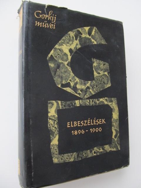 Carte Gorkij muvei - Elbeszelesek 1896-1900 - ***