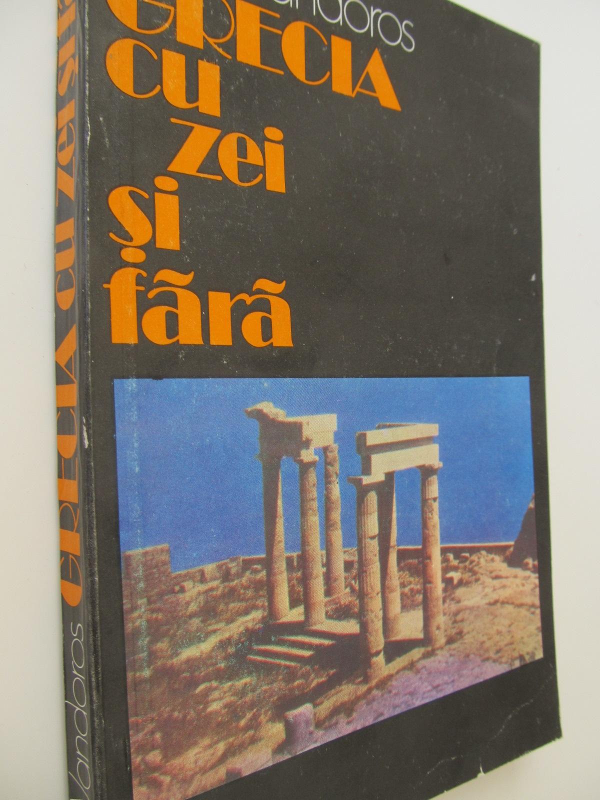 Grecia cu zei si fara - Pan V. Vandors | Detalii carte