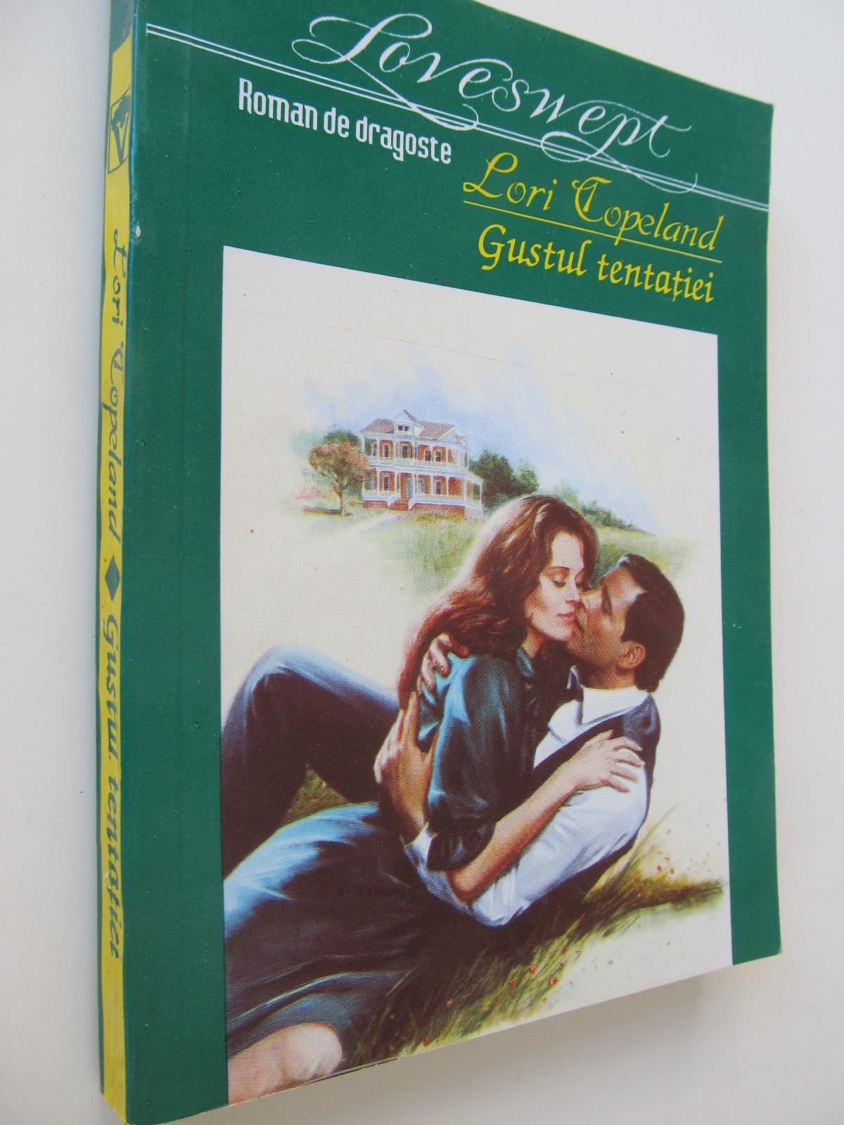 Gustul tentatiei - Lori Copeland | Detalii carte
