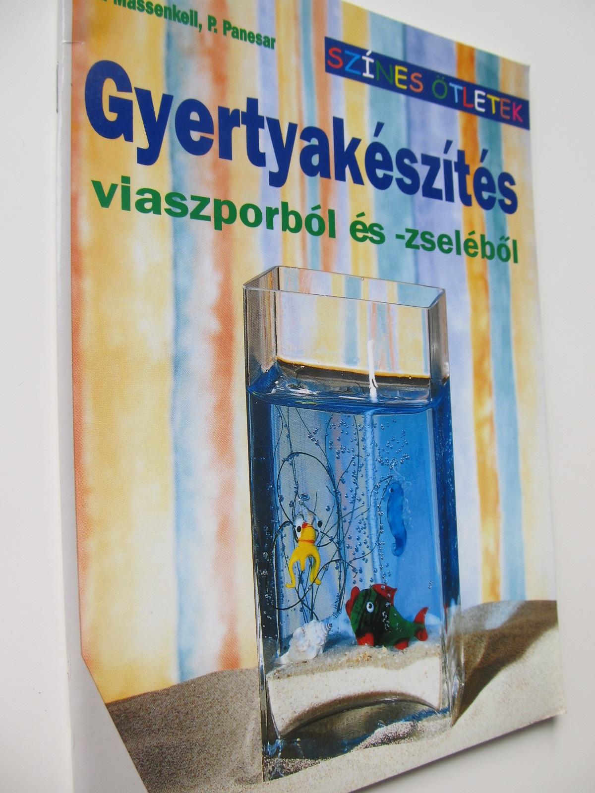Gyertyakeszites (Fabricarea lumanarilor) - A. Massenkell , ... | Detalii carte